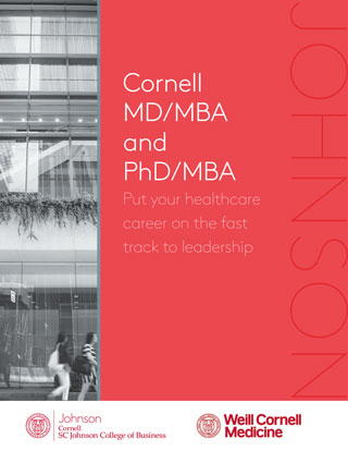/Cornell MD/MBA and PhD/MBA